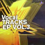Vocal Tracks EP Vol.3