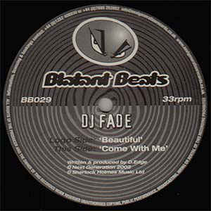 DJ Fade ‎– Beautiful / Come With Me