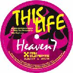 Heaven 7 – This Life