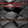 David Traya Presents Siko & Kevo - Brothers & Systers