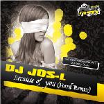 DJ Jos-L – Because Of You (Hard Remix)