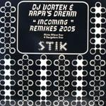 DJ Vortex & Arpa's Dream - Incoming (Remixes 2005)