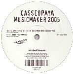 Casseopaya - Musicmaker 2005 (The Remixes Part 2)