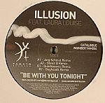 Illusion ‎– Be With You Tonight